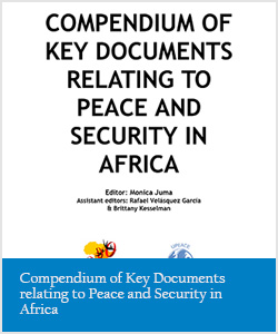 Compendium of Key Documents relating to Peace and Security in Africa