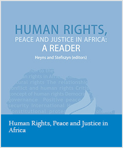 Human Rights, Peace and Justice in Africa